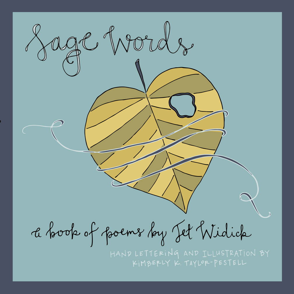 sage words illustrated poetry book jet widick poet author writer