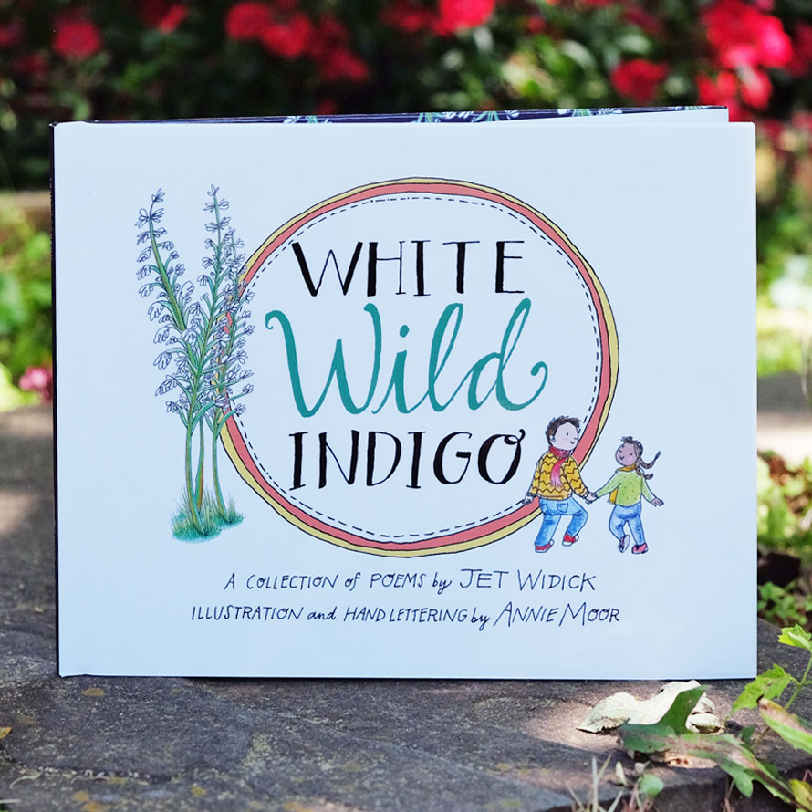 white wild indigo illustrated poetry for children jet widick poet author writer